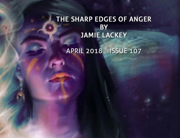 The Sharp Edges of Anger