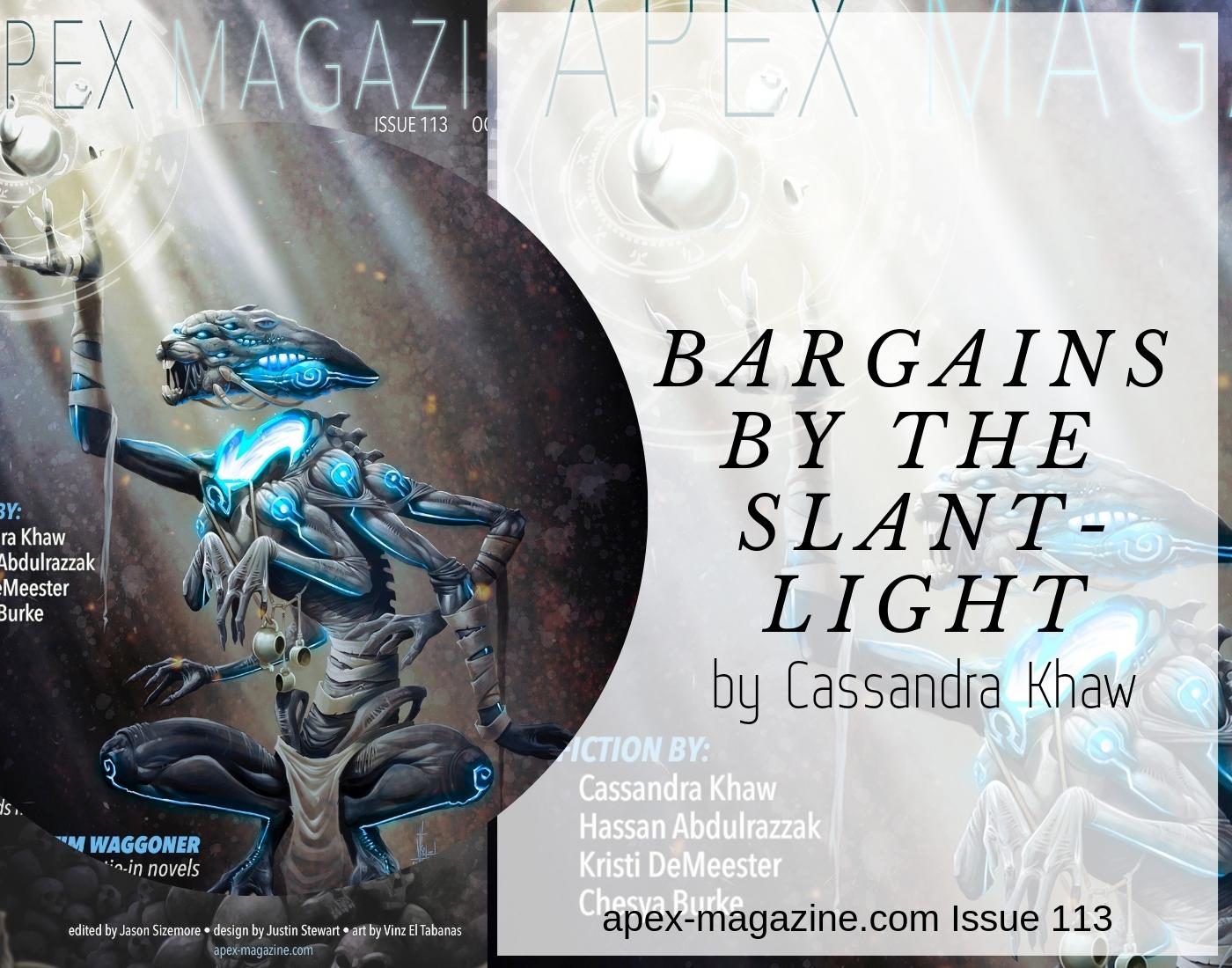 Bargains by the Slant-Light