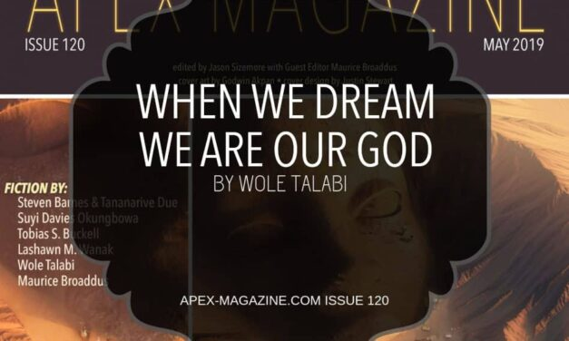 When We Dream We Are Our God