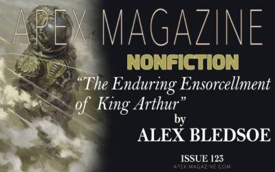 The Enduring Ensorcellment of King Arthur