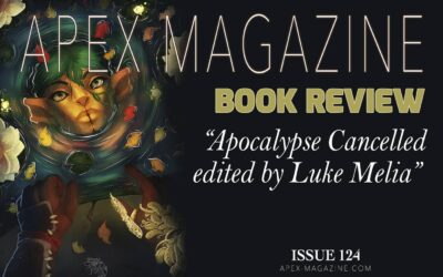BOOK REVIEW: Apocalypse Cancelled edited by Luke Melia