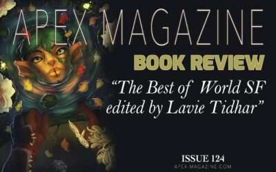 BOOK REVIEW: The Best of World SF edited by Lavie Tidhar