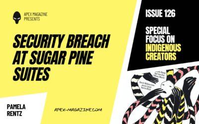Security Breach at Sugar Pine Suites